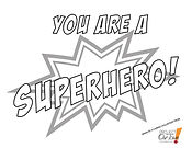 You Are A Superhero!.jpg