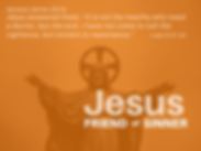 Standard slide Jesus Friend of Sinner 20
