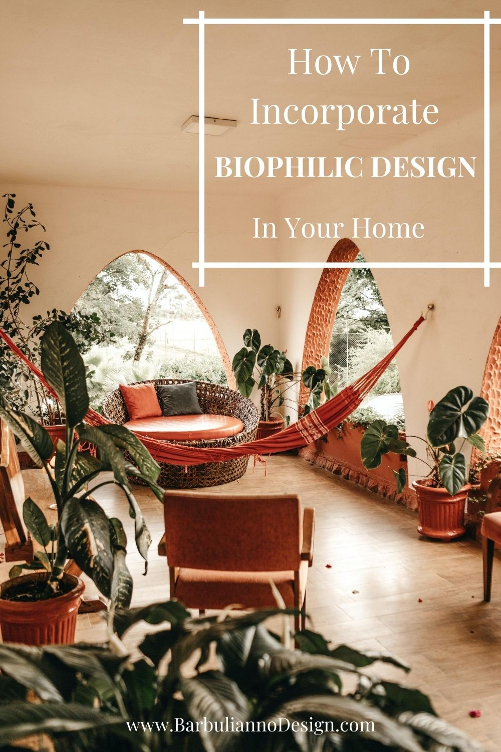 What is Biophilic Design and How to Incorporate in Your Home.