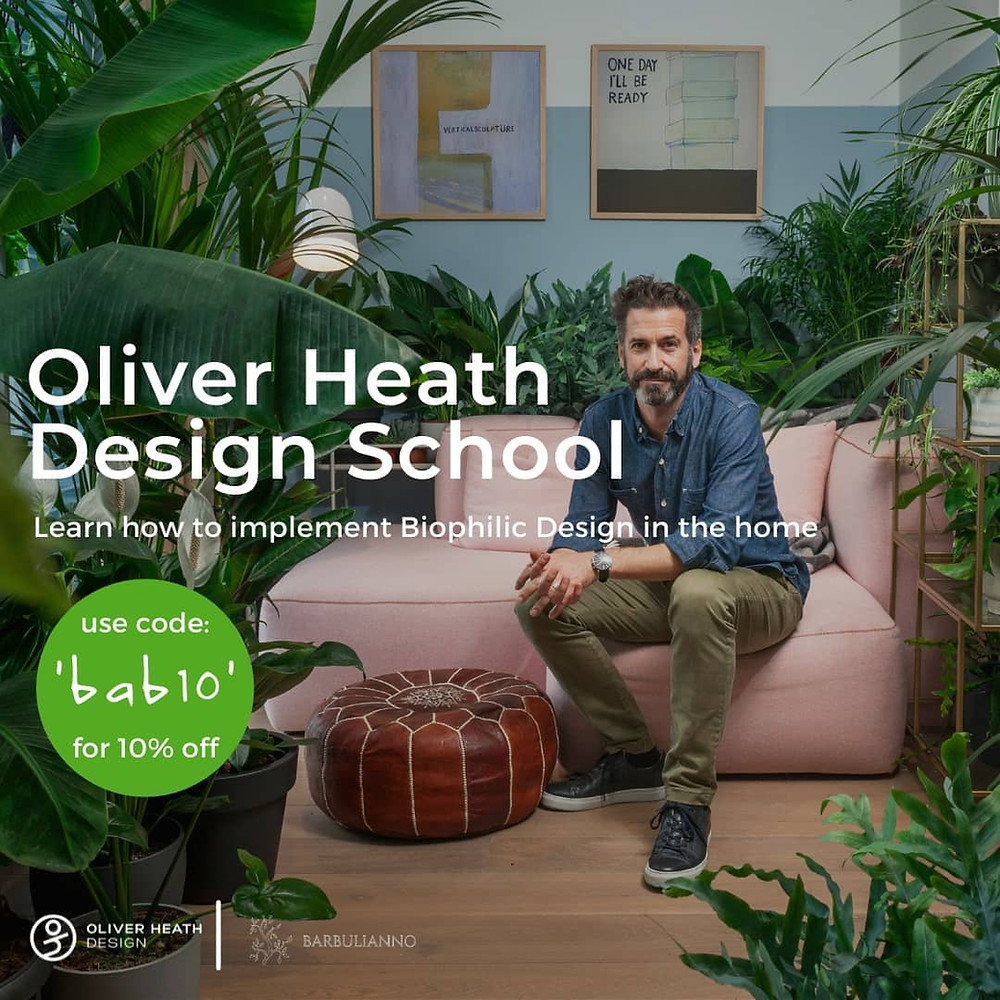 Biophilic Interior Design Online Course by Oliver Heath. Click on the image to enrol today.