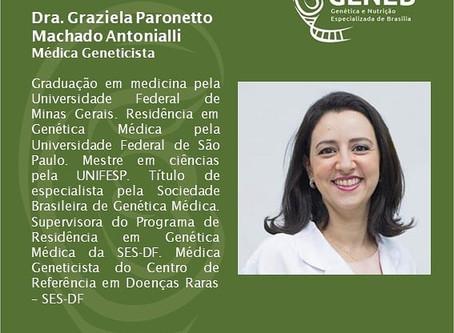 Dra. Graziela Paronetto Machado Antonialli - Médica Geneticista