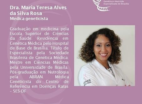 Dra. Maria Teresa Alves da Silva Rosa - Médica Geneticista