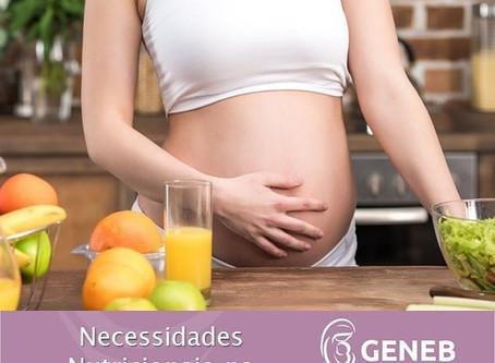 Necessidades Nutricionais na Gestação