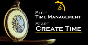 Start Creating Your Time, Stop Manage it