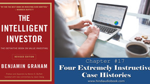 The Intelligent Investor in Hindi Chapter $17 : Four Extremely Instructive Case Histories