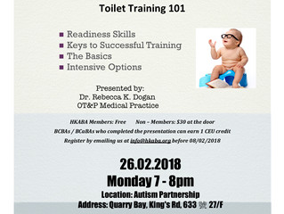 New for 2018: Workshop #1 for CEU [Toilet Training 101] By Dr. Rebecca Dogan Monday 26 FEB!**
