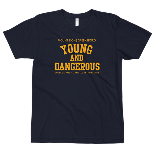 Mount Zion Young And Dangerous College Tee (Gold Print)