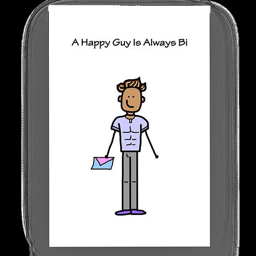 A Happy Guy Is Always Bi