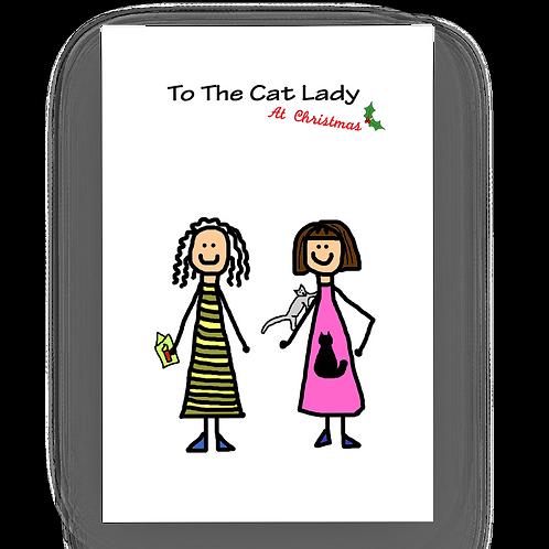 To The Cat Lady At Xmas