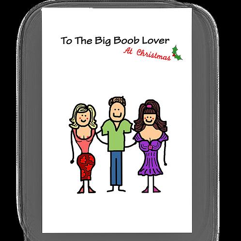 To The Big Boob Lover At Xmas