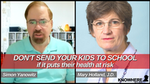 DON'T SEND YOUR KIDS TO SCHOOL if it puts their health at risk   Mary Holland   Simon Yanowitz