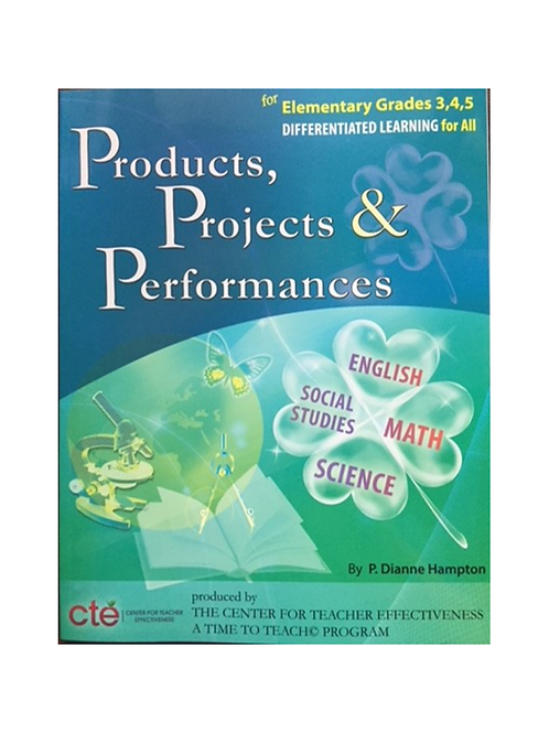 Products, Projects, and Performances - Elementary Grades 3-5