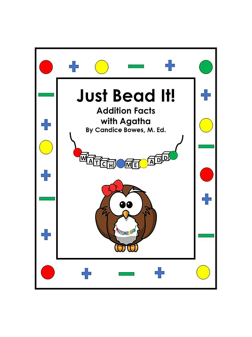 Just Bead It! - Addition Facts with Agatha