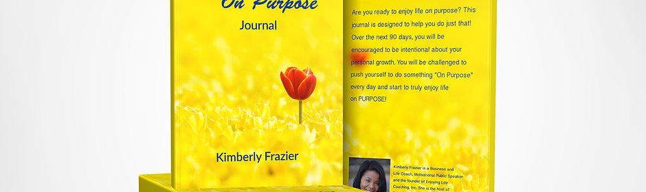 Enjoying Life on Purpose Journal