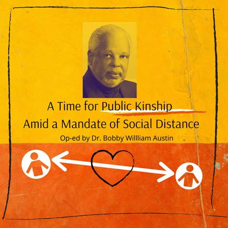 Public Kinship Amid a Mandate of Social Distance