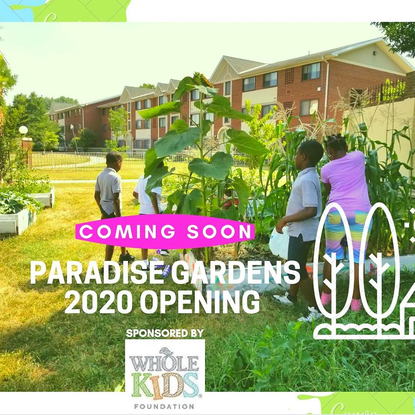Coming Soon - Paradise Gardens 2020 Season Opening
