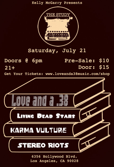 Love and a .38 in Hollywood 7/21!