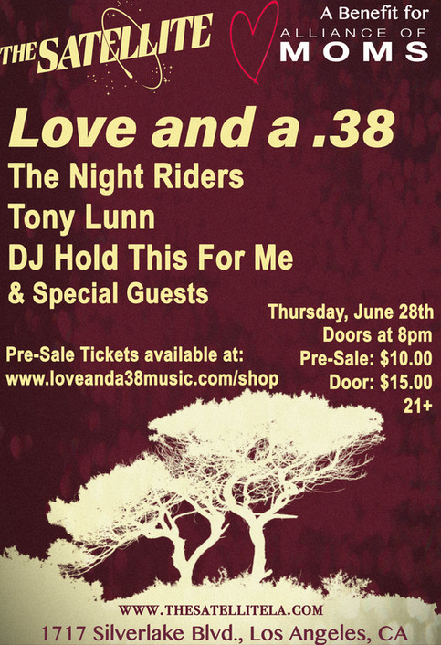 Love and a .38 at The Satellite 6/28