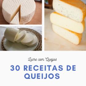 30 Receitas de Queijos Caseiros