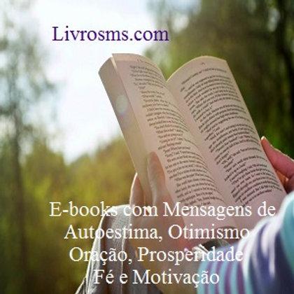 E-books com Mensagens De Autoestima Otimismo Oração Prosperidade e Fé