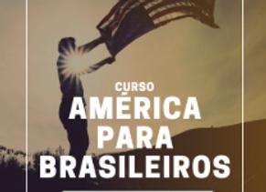 Guia América para Brasileiros - Morar nos EUA