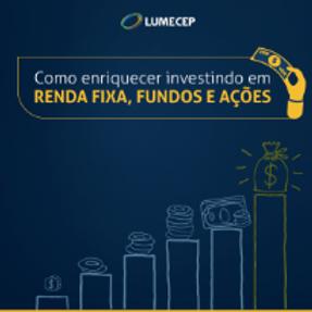 Como Enriquecer Investindo em Ações, Fundos e Renda Fixa