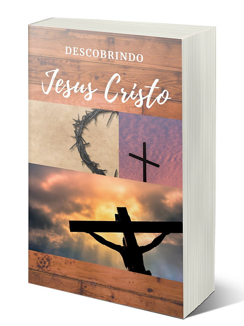 Descobrindo Jesus Cristo