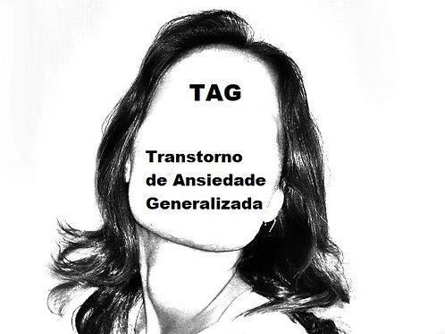 TAG - O Relato de quem sofre com o Transtorno de Ansiedade Generalizada