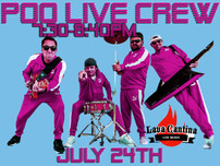 Lava cantina in the colony Saturday July 24th, 7pm!!!