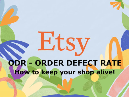 Etsy's ODR - Order Defect Rate - How to prevent being suspended or shutdown
