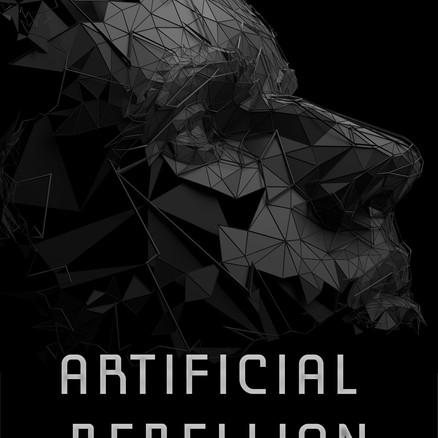 Preface to Artificial Rebellion