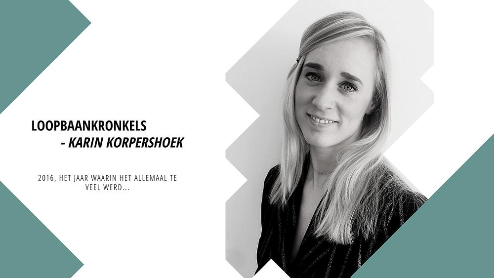 Loopbaancoach Karin helpt je zowel bij online loopbaanbegeleiding als offline loopbaanbegeleiding