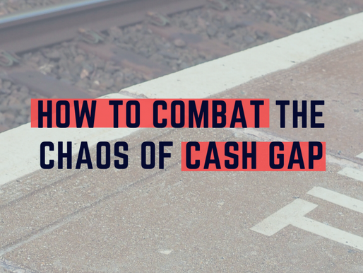 How to Combat the Chaos of Cash Gap