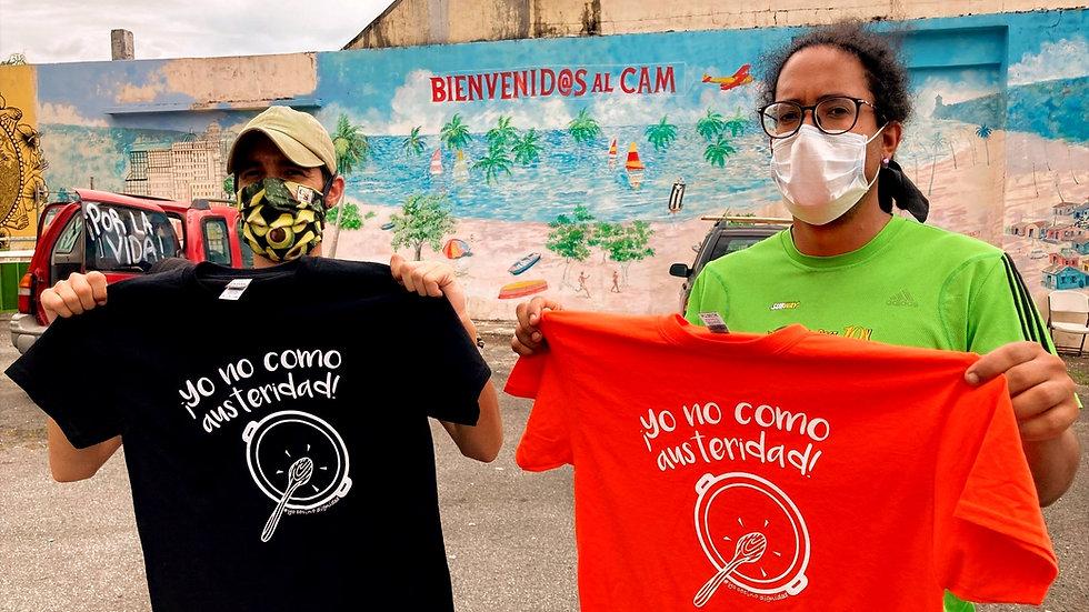 """""""Yo no como austeridad"""" la camisa"""