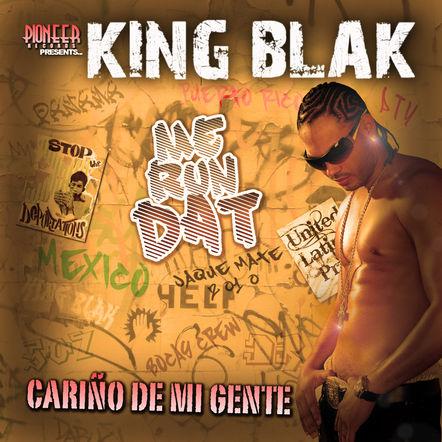 KING BLAK / Me Run Dat / Carino De Mi Gente