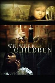 we_were_children.jpg