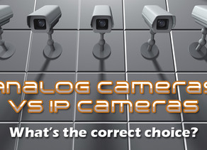 Security: Why To Choose An IP Cameras vs. CCTV Analog Cameras. Step Into The Future.