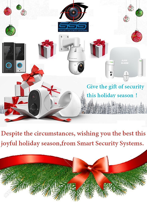 GIVE THE GIFT OF SECURITY THIS HOLIDAY SEASON.