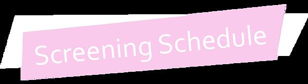 Screening-Schedule.png