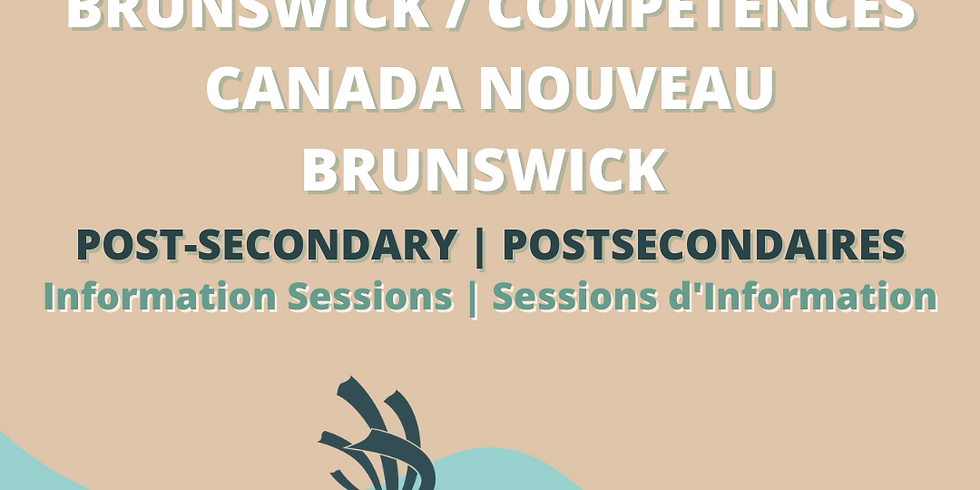 2021 Skills Canada New Brunswick Provincial Competitions - Information Session (POST-SECONDARY)