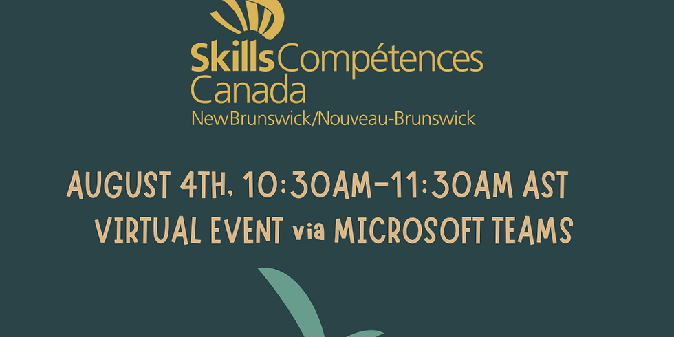 Plant a Seed with Skills Canada New Brunswick / Planter une Graine avec Compétences Canada Nouveau Brunswick