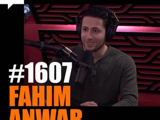Joe Rogan Experience - #1607 Fahim Anwar
