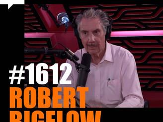 Joe Rogan Experience #1612: Robert Bigelow