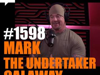 """Joe Rogan Experience - #1598: Mark """"The Undertaker"""" Calaway"""