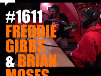 Joe Rogan Experience #1611 - Freddie Gibbs & Brian Moses