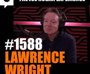Joe Rogan Experience - #1588: Lawrence Wright
