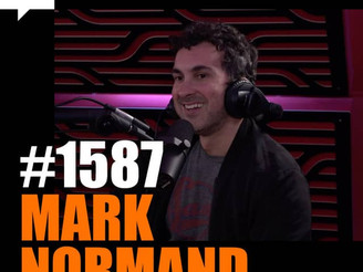 Joe Rogan Experience - #1587: Mark Normand