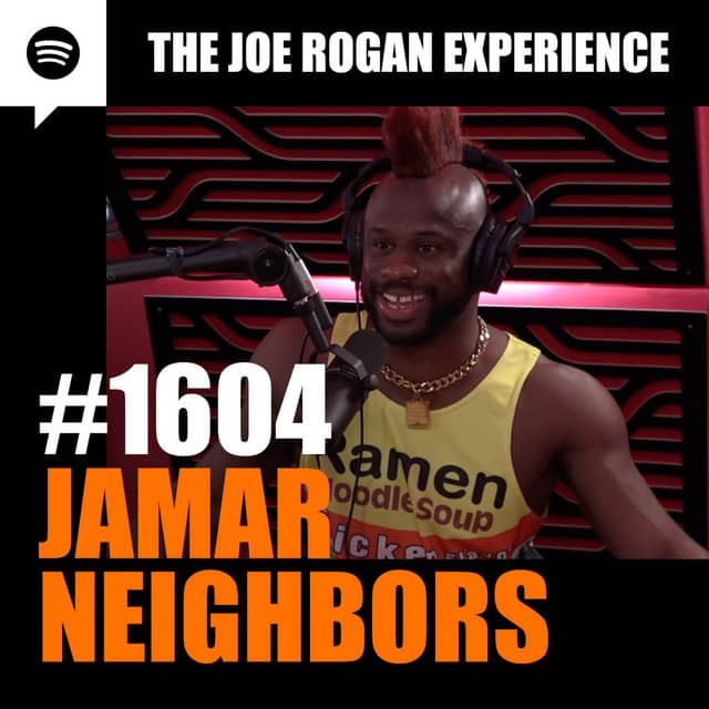 Joe Rogan Experience Jamar Neighbors Joe rogan experience jamar neighbors 1604 1604 comedy store standup comedy store standup Boxing fighting ufc mma joe rogan show notes joe rogan experience show notes podcast show notes joe rogan joe rogan joe rogan joe rogan podcast show notes