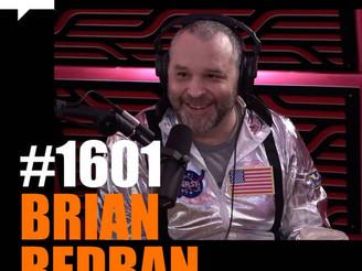 Joe Rogan Experience - #1601: Brian Redban