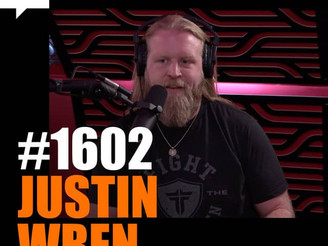 Joe Rogan Experience - #1602 Justin Wren